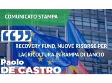 De Castro: Recovery Fund, nuove risorse per l'agricoltura in rampa di lancio