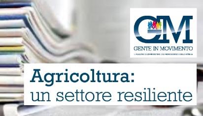 Agricoltura: un settore resiliente
