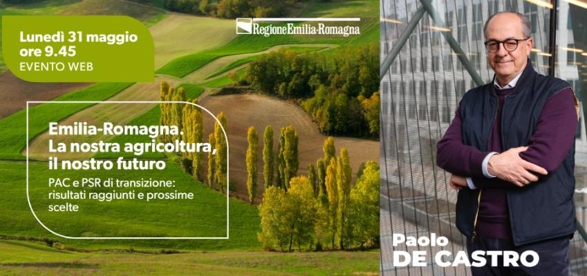 Emilia Romagna. La nostra agricoltura, il nostro futuro