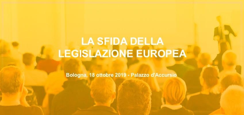Le sfide della legislazione europea